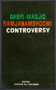 Babri Masjid Ramajanmabhoomi controversy